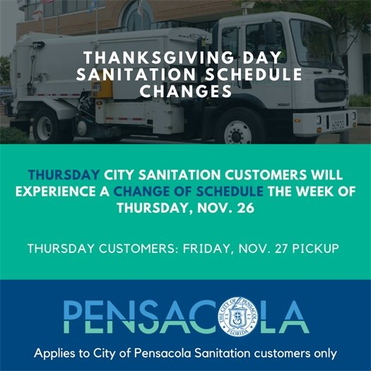 Changes to sanitation schedule for Thanksgiving.