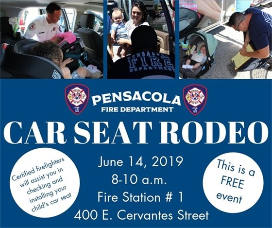 Pensacola Fire Department Car Seat Rodeo Friday, June 14 from 8-10 a.m. at Fire Station 1, 400 E. Cervantes St.