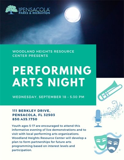 PERFORMING ARTS NIGHT WEDNESDAY, SEPTEMBER 18 • 5:30 PM, 1 1 1 BERKLEY DRIVE, PENSACOLA, FL 32503 850.435. 1750, The community is encouraged to attend this informative evening of live demonstrations and to visit with local performing arts organizations. Woodland Heights Resource Center will develop a plan to form partnerships for future arts programming based on interest levels and participation.