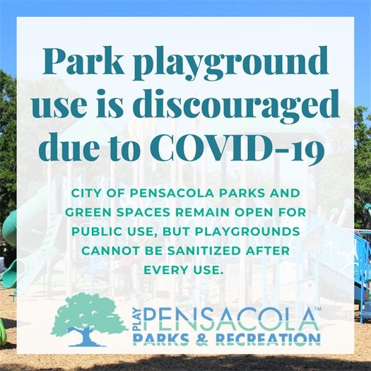 Park playground use is discouraged due to COVID-19. Playground equipment cannot be sanitized after each use.