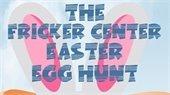 The Fricker Center Easter Egg Hunt