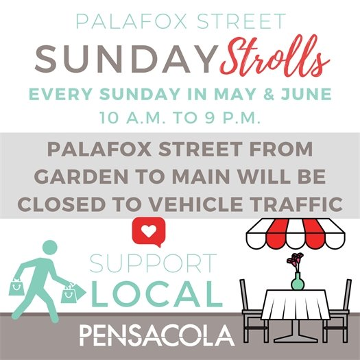Palafox Street from Garden Street to Main Street will be closed to vehicle traffic from 10 a.m. to 9 p.m. every Sunday through June beginning Sunday, May 24.