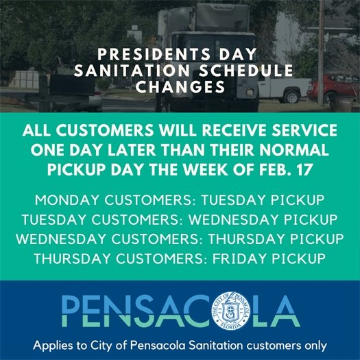 Presidents day sanitation schedule changes: all customers will receive service one day later than their normal pickup day the week of Feb. 17
