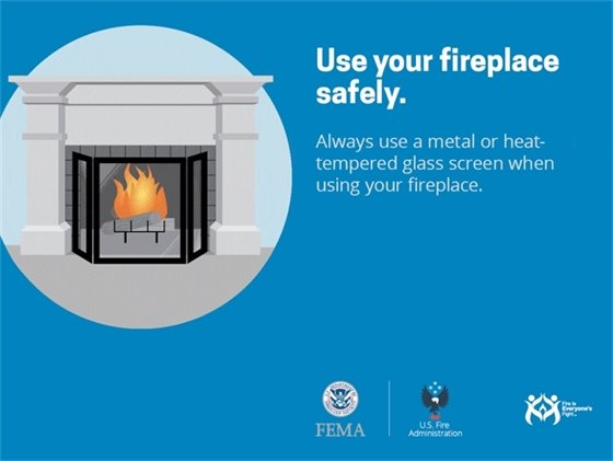 Always use a metal or heat-tempered glass screen when using your fireplace