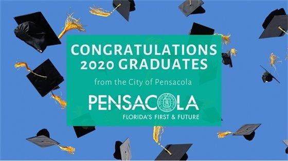 Congratulationes 2020 graduates from the City of Pensacola