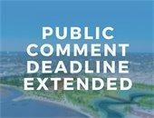 Public Comment Deadline Extended