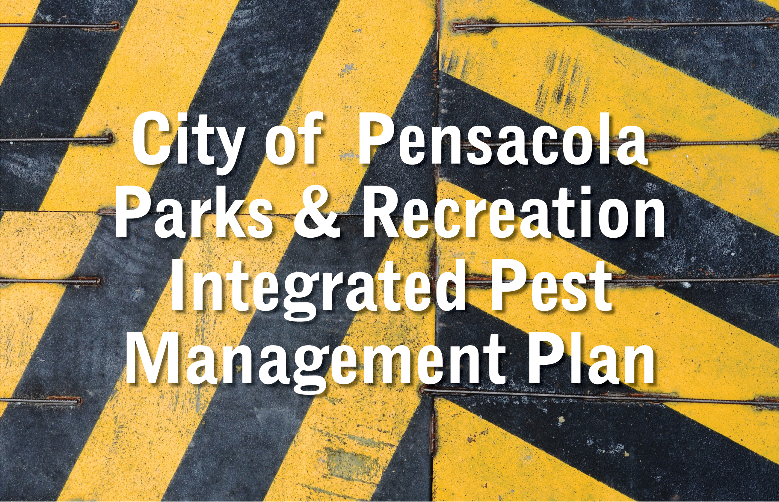 City of Pensacola Parks & Recreation IPM Plan