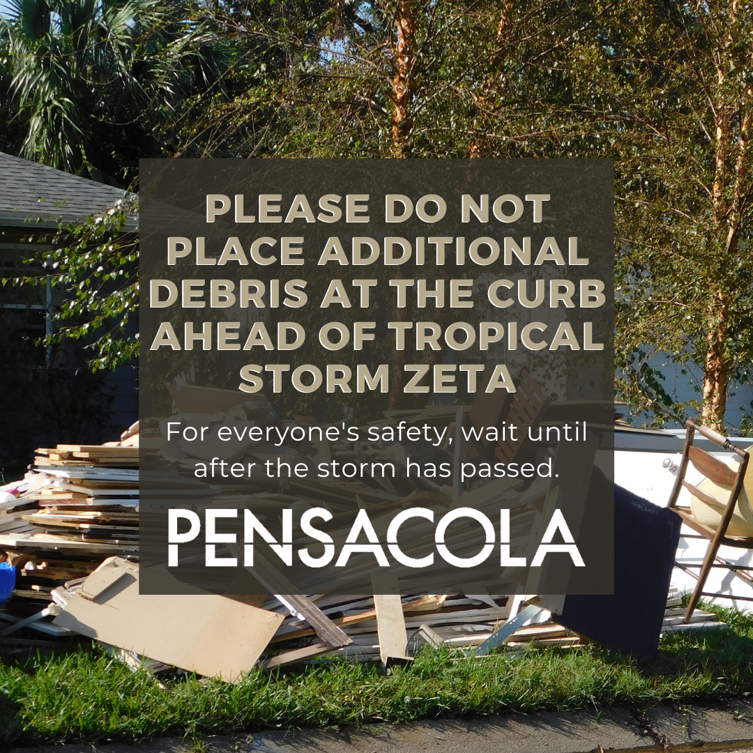 Please do not place yard debris curbside ahead of tropical storm zeta