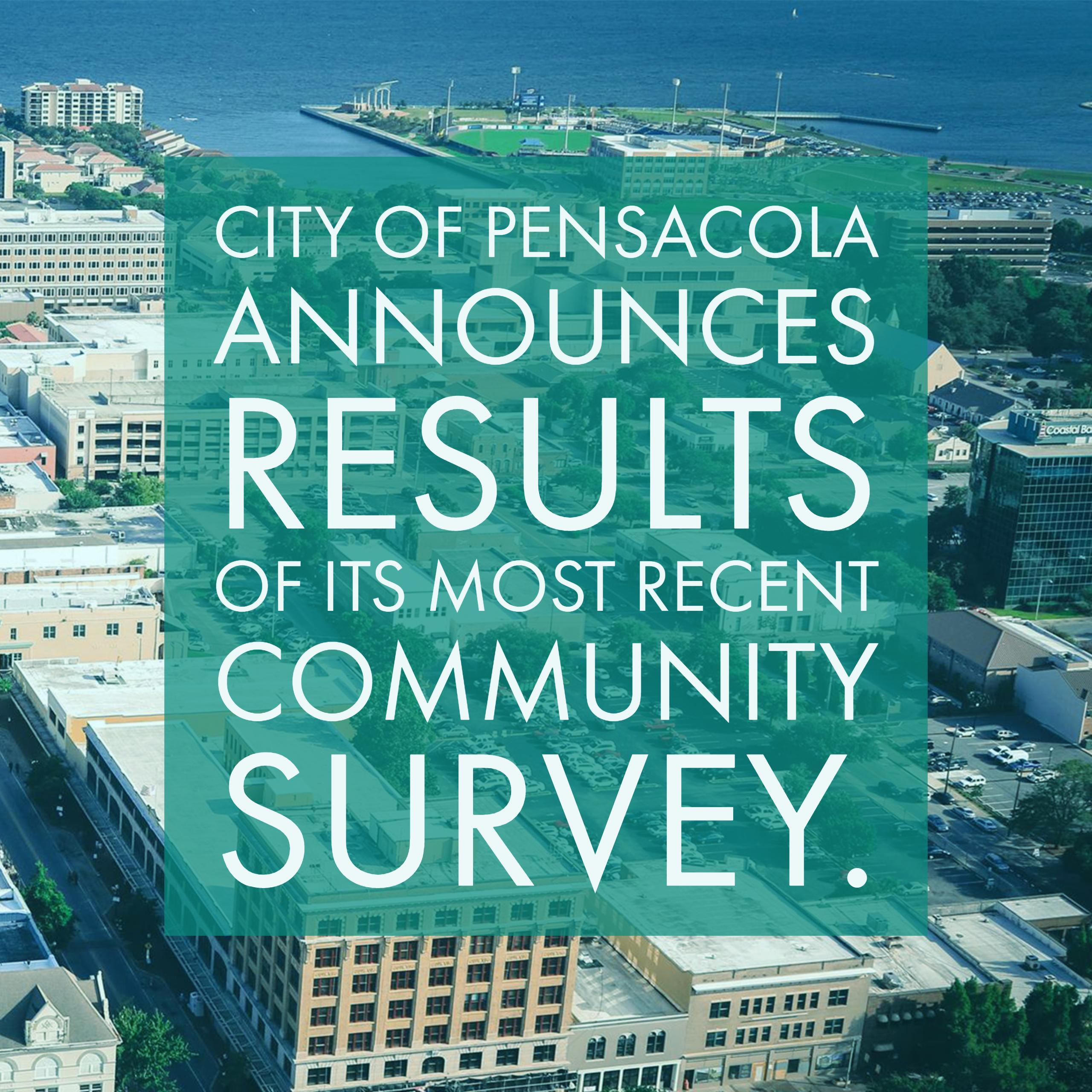 City of Pensacola Announces Results of its Most Recent Community Survey